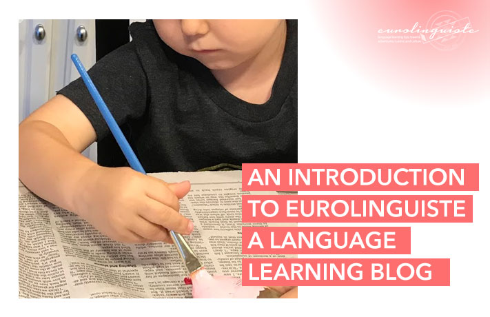 An introduction to Eurolinguiste, a language learning blog