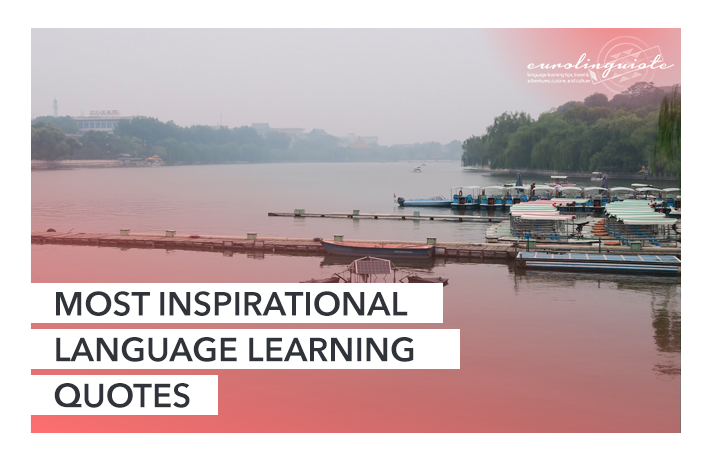11 of the most inspirational language learning quotes
