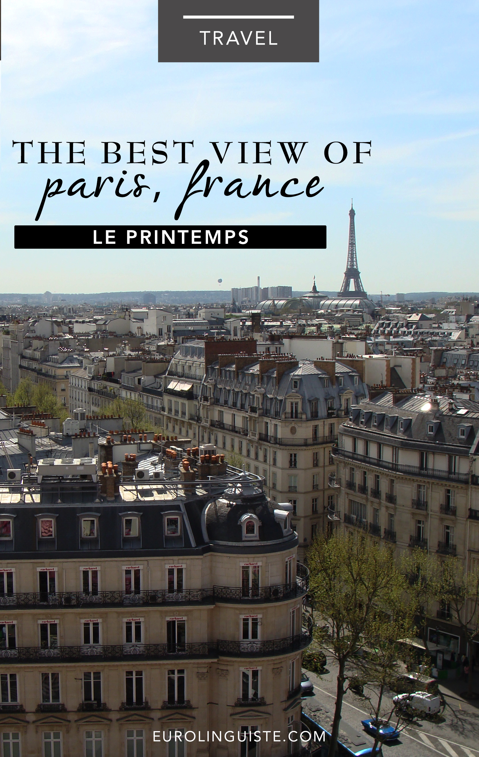 The Best View of Paris | Le Printemps