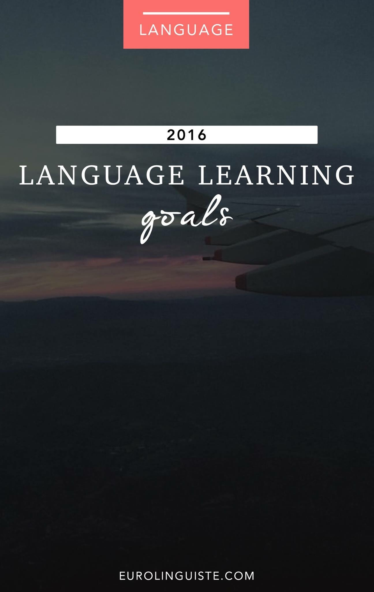 Language Learning Goals & Plans for 2016