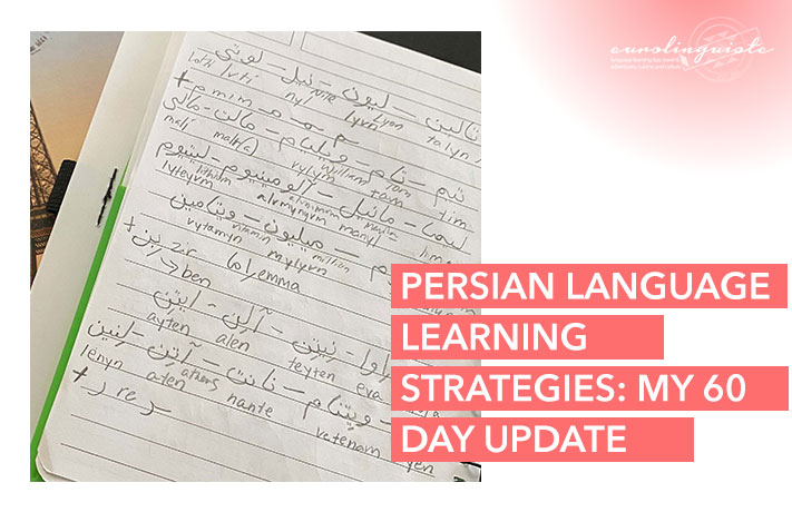Persian Language Learning Strategies: My 60 Day Update